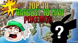 The NEW Top 10 Hardest to Find Pokemon