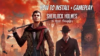 How to install :  Sherlock Holmes The Devil's Daughter - CPY + Gameplay