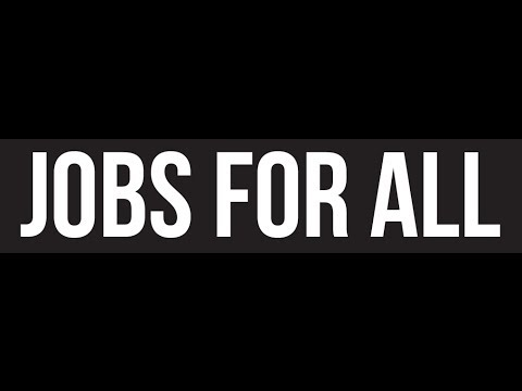 Jobs For All: Building the Movement for Full Employment