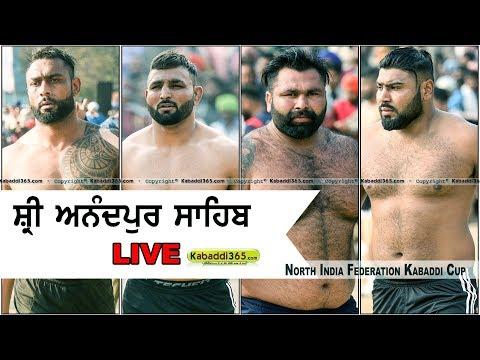 🔴 [Live] Anandpur Sahib North India Federation Kabaddi Cup 28 Feb 2018