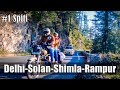Ep1 | Day1-Delhi to Solan | Day2-Solan to Rampur | Ride to Spiti Valley