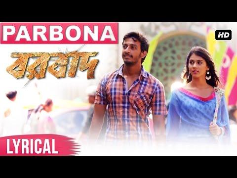 parbona-lyrical-video-|-borbaad-|-bonny-|-rittika-|-arijit-singh-|-prashmita-|-raj-|-arindom