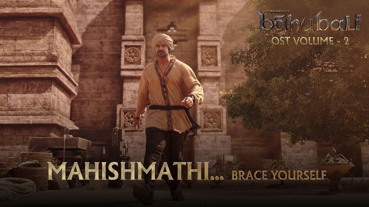 Download Baahubali OST  - Volume 02  - Mahishmathi...Brace Yourself   MM Keeravaani