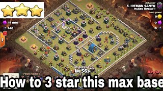 100% Easy play 18 max bowler 10 max gaint 10 max witch 3 star any th12 max war base| clash of clans