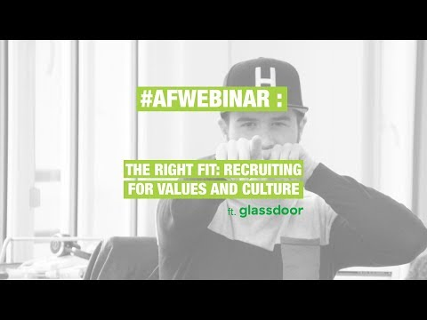 The Right Fit: Recruiting for Values and Culture - AssessFirst webinar in partnership with Glassdoor