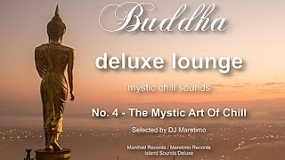 Buddha Deluxe Lounge - No.4 The Mystic Art Of Chill, HD, 2018, mystic bar & buddha sounds