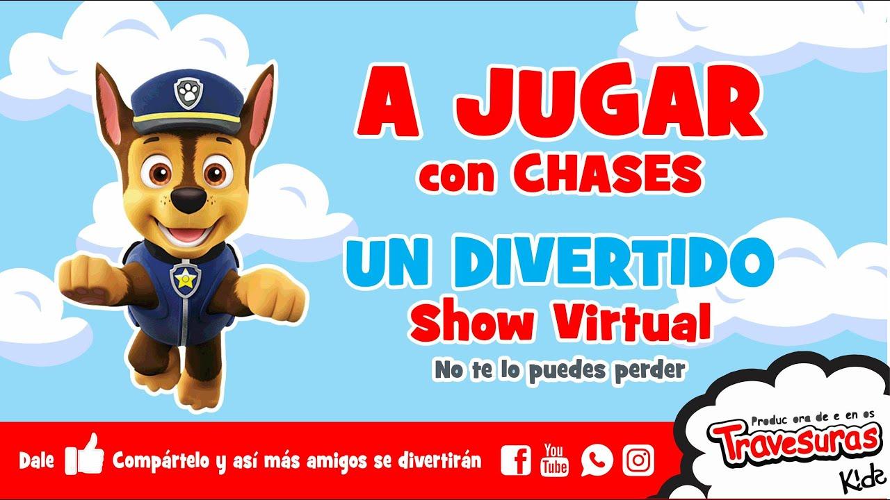 Travesuras kids - Show Infantil - Show Virtual - Paw Patrol Chase