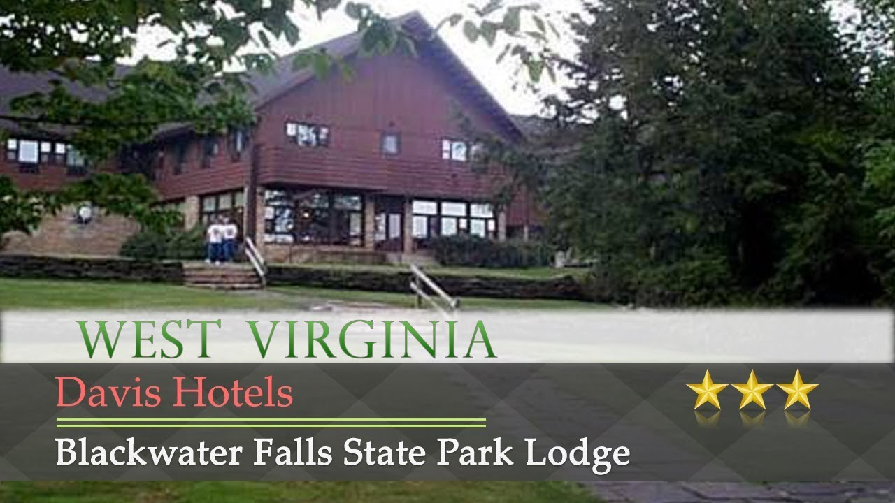 Blackwater Falls State Park Lodge Davis Hotels West Virginia