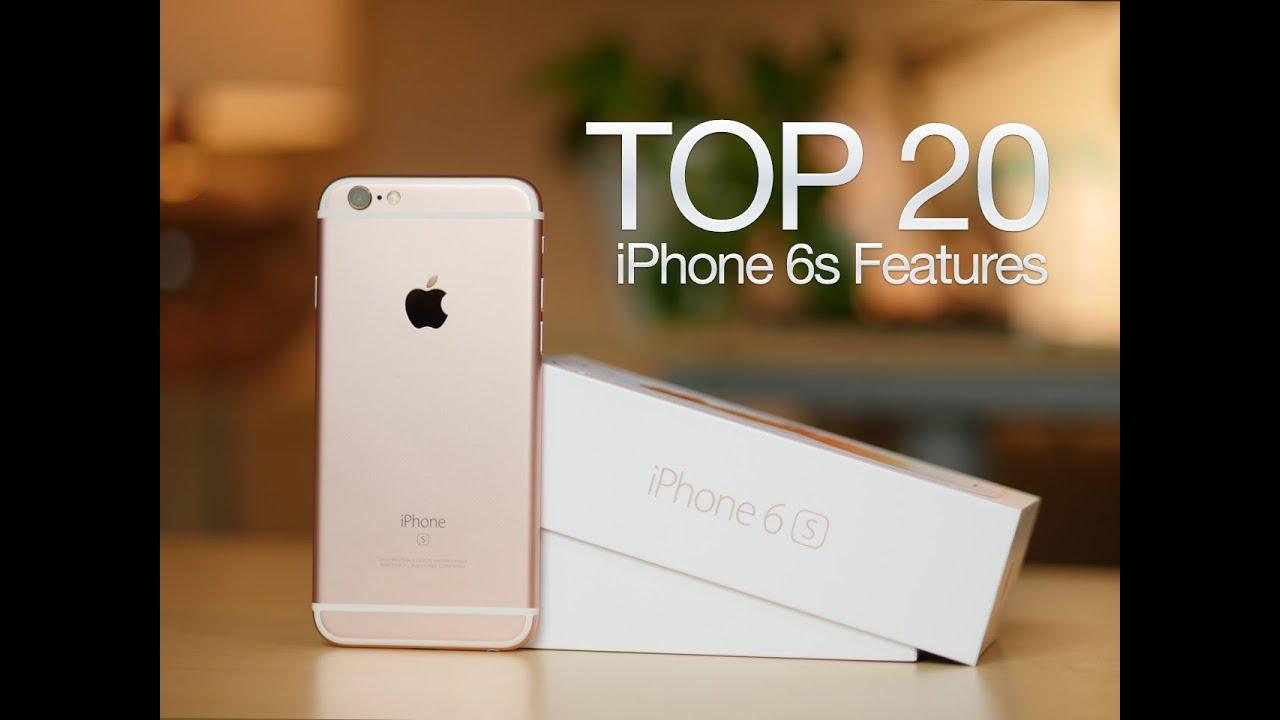 iphone 6s features top 20 iphone 6s and iphone 6s plus features 11479