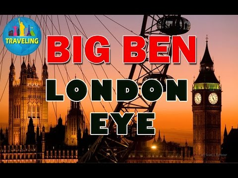London Eye and Big Ben, Best Tourist Attractions in London,England, UK
