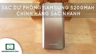 Trên tay Sạc dự phòng Samsung 5200mAh chính hãng sạc nhanh - Đồ Chơi Di Động .com