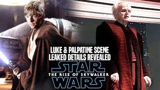 The Rise Of Skywalker Luke & Palpatine Scene Leaked Details Revealed! (Star Wars Episode 9)