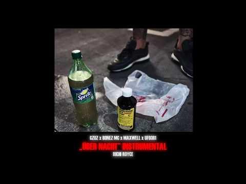 Gzuz Feat. Bonez MC, Maxwell & Ufo361 - Über Nacht INSTRUMENTAL