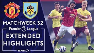 Manchester United v. Burnley | PREMIER LEAGUE HIGHLIGHTS | 4/18/2021 | NBC Sports