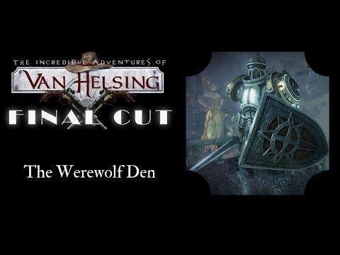 Van Helsing: The Werewolf Den |