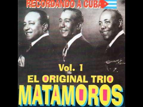 SON DE LA LOMA - Trío Matamoros