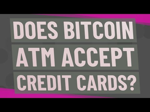 Does Bitcoin ATM Accept Credit Cards?