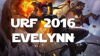 League Of Legends Ultra Rapid Fire URF 2016 Evelynn