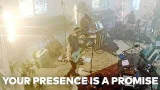Play Your Presence Is A Promise - Live