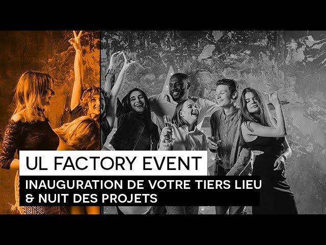 Retour événement :  UL FACTORY EVENT - 21 Septembre 2017