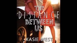 The Distance Between Us audiobook By Kasie West