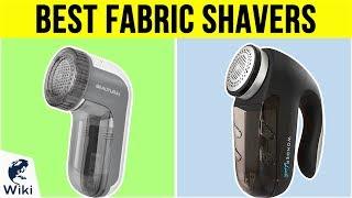 10 Best Fabric Shavers 2019