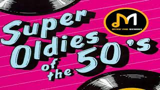 Super Oldies Of The 50's - Best Hits Of The 50s ( Original Mix )