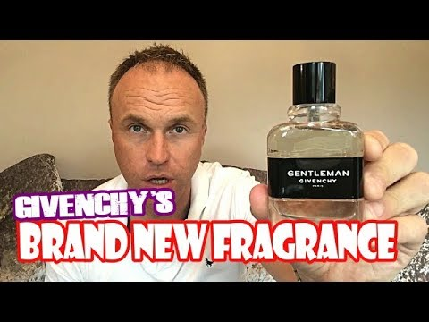 Gentleman Givenchy New 2017 Version Fragrance Review Youtube