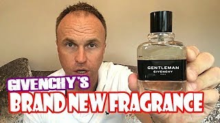 Gentleman Givenchy  - New 2017 Version - Fragrance Review
