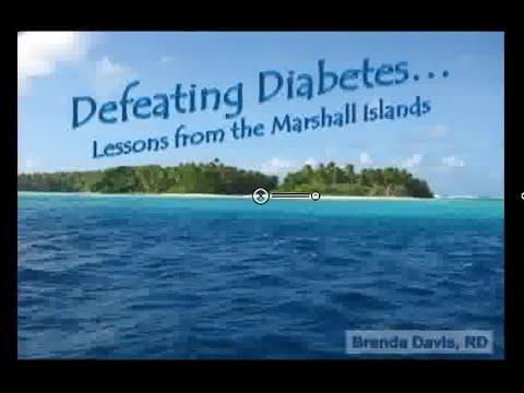 Reversing Diabetes Webinar - 1.Lessons from the Marshall Islands