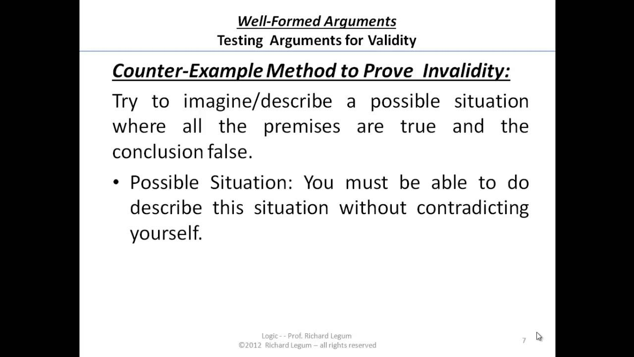 03207 Valid Arguments CounterExample Method of Proving – Counter Argument Example