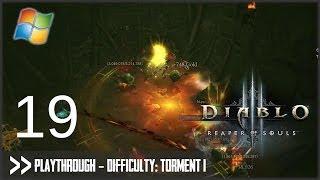 Diablo 3: Reaper of Souls (PC) - Pt.19 [Difficulty Torment I]