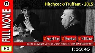 Watch Online : Hitchcock/Truffaut (2015)