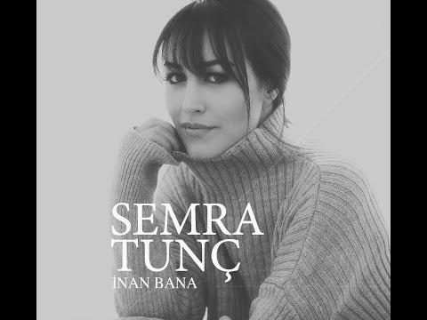 Semra Tunç - Bir Nefes Aşk [ Official Music Video - İnan Bana © 2017 Kalan Müzik ]