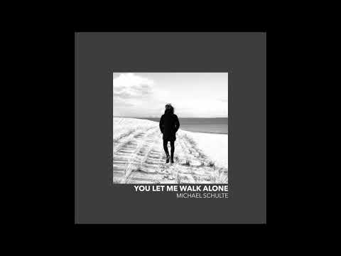 Michael Schulte - You Let Me Walk Alone - ( 1 Hour )