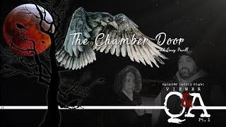 The Chamber Door (Vlog Series) - Ep. 28