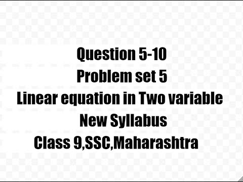 problem set 5,5-10,Linear equation in two variable,class 9,ssc,Maharashtra