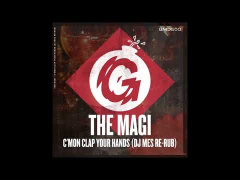 The Magi - C'mon Clap Your Hands (DJ Mes Re-Rub)