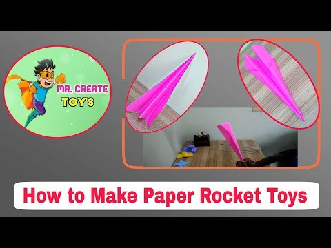 How To Make Paper Rocket Toys | Create Toys | Create Paper Rocket Toys