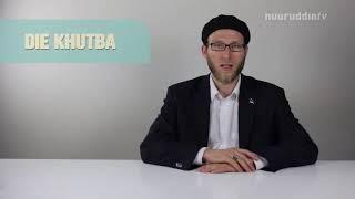 Die Khutba Folge 18 - 01.05.2015