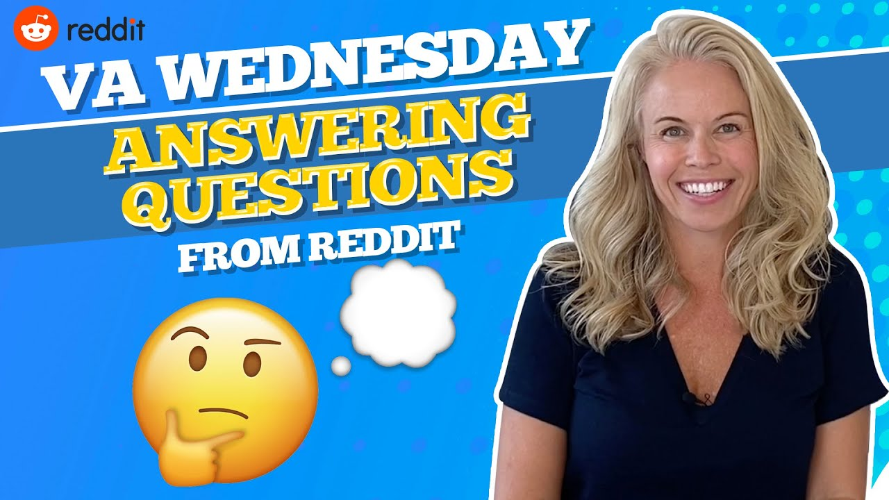 Va Wednesday Reddit Questions Va Refinances Conventional Loans Va Loans Real Estate More Youtube