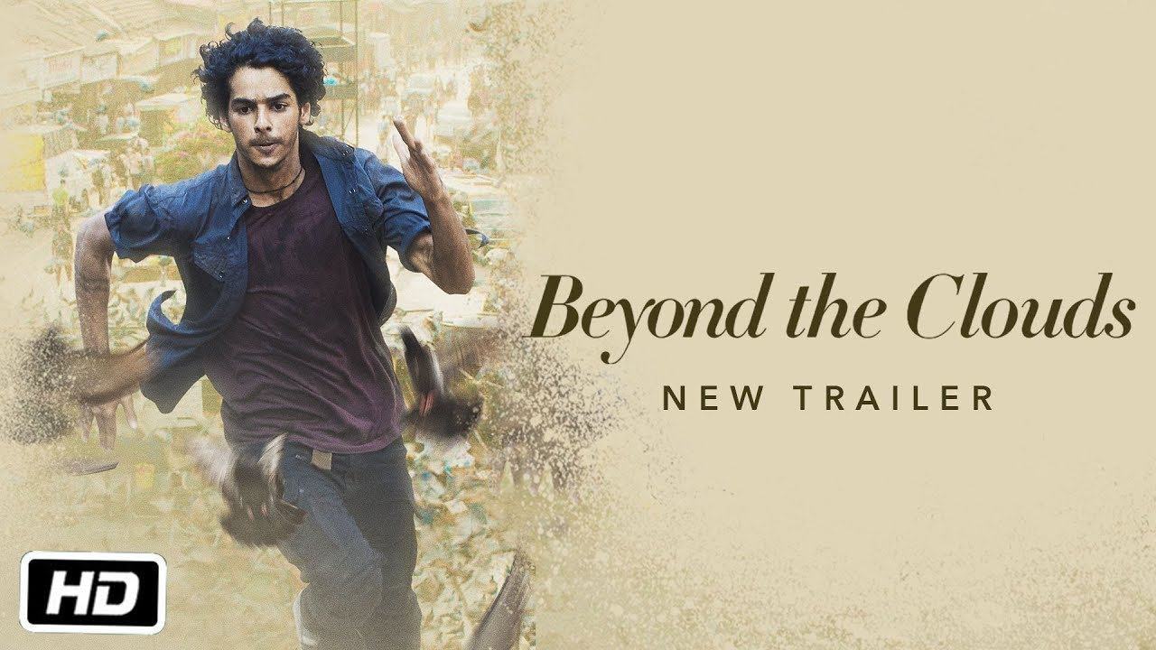 Beyond The Clouds (2018) | Official Trailer #2 | Ishaan & Malavika | Majid Majidi