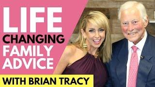 Family Values & Family Advice with Brian Tracy