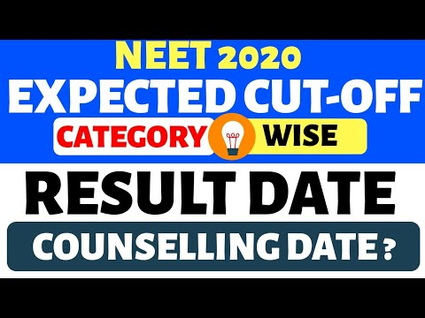 NEET 2020 Expected cut-off & Analysis / NEET 2020 Result Expected  date/ Neet 2020 Counseling Date?