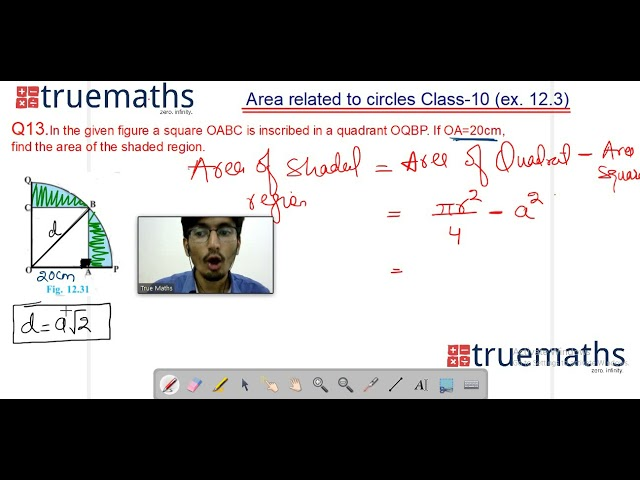 Exercise 12.3- Q.13- Area related to circles- NCERT/CBSE maths solutions class 10th || Truemaths