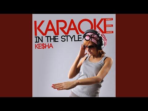 We R Who We R (Karaoke Version)