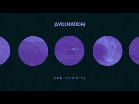 AWOLNATION - Run (Kill The Noise Remix)