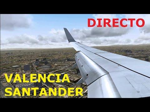 Vuelo IBERIA 3701 LEVC/LEXJ (Valencia/Santander) DIRECTO [IVAO] [fsx][prepar3d] [vueling va]