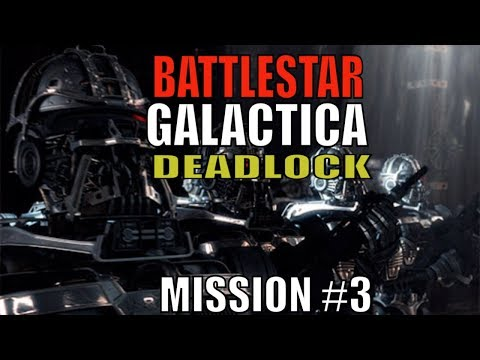 Battlestar Galactica : Deadlock Training Mission #3 IDRIS is Compromised !