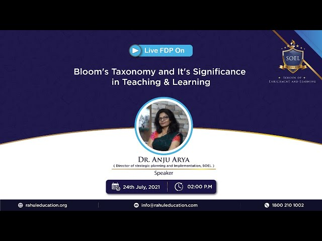 Webinar on Bloom's Taxonomy and its significance in teaching & learning